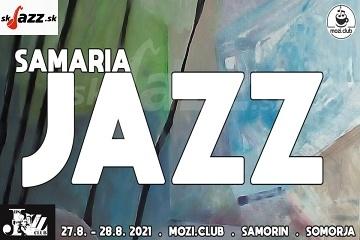 4. Samaria Jazz Festival 2021 - piatok !!!
