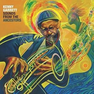CD / 2LP  Kenny Garrett – Sounds From The Ancestors