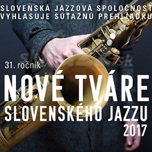 Nové tváre slovenského jazzu – výnimočný ročník 2017 !!!