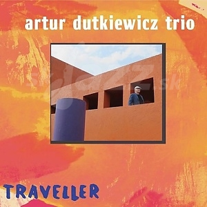 CD Artur Dutkiewicz Trio – Traveller