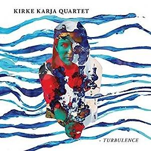 CD Kirke Karja Quartet – Turbulence