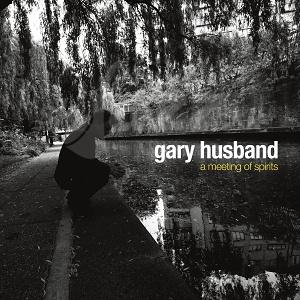 CD Gary Husband – AMeeting Of Spirits
