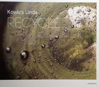 CD Linda Kovács – Recycle