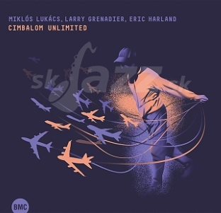 CD Miklós Lukács, Larry Grenadier, Eric Harland – Cimbalom Unlimited