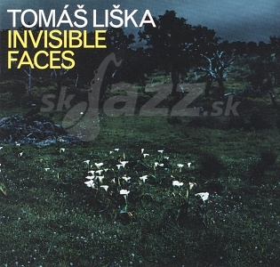 CD Tomáš Liška – Invisible Faces