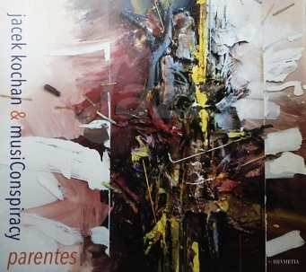 CD Jacek Kochan & musiConspiracy – Parents