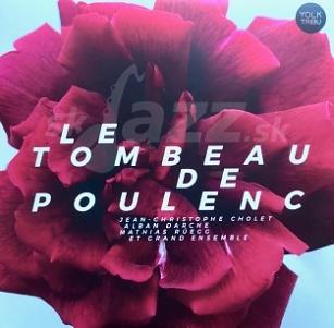 CD Jean-Christophe Cholet, Alban Darche, Mathias Rüegg - Le Tombeau de Poulenc