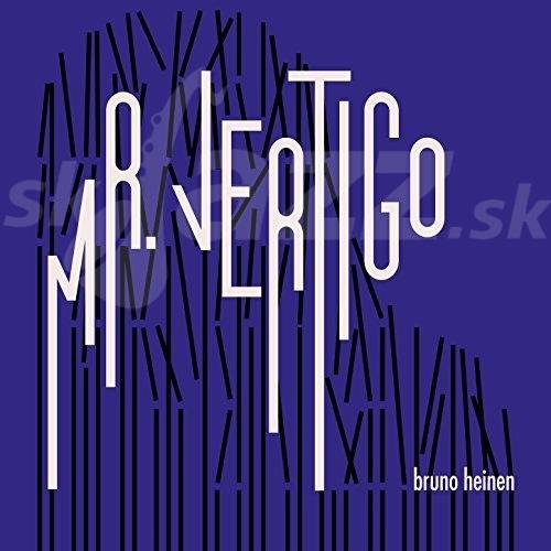 CD Bruno Heinen – Mr. Vertigo