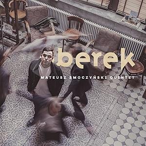 CD Mateusz Smoczyński Quintet – Berek