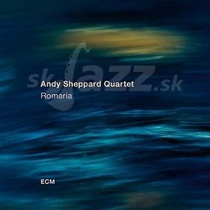 CD Andy Sheppard Quartet – Romaria