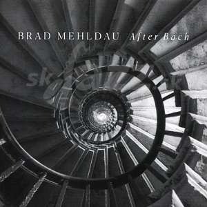 CD Brad Mehldau – After Bach