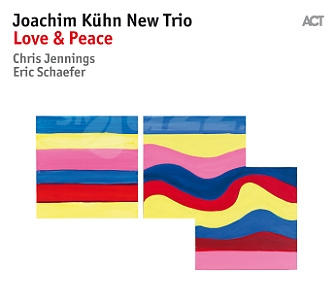 CD Joachim Kühn New Trio – Love & Preace
