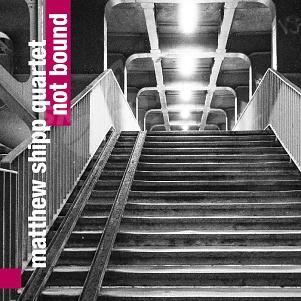 CD Matthew Shipp Quartet – Not Bound