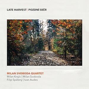 CD Milan Svoboda Quartet – Pozdní sběr