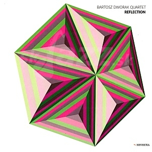 CD Bartosz Dworak Quartet – Reflection