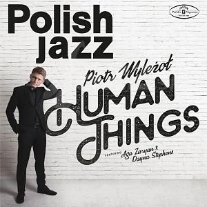 CD Piotr Wyleżoł – Human Things