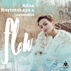 CD Alina Rostotskaya & Jazzmobile – Flow