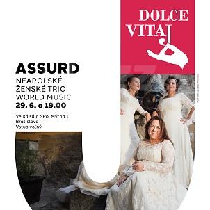 Festival Dolce Vitaj v Bratislave - Trio Assurd !!!