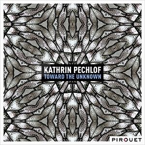 CD Kathrin Pechlof Trio – Toward The Unknown