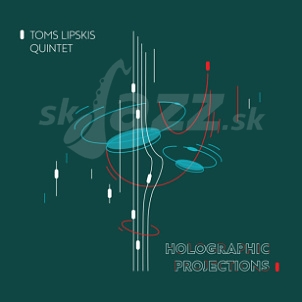 CD Toms Lipskis Quintet – Holographic Projections