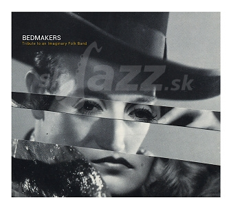 CD Bedmakers – Tribute to an imaginary Folk Band
