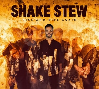 CD Shake Stew – Rise and Rise Again