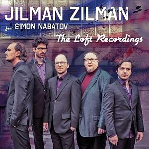 CD Jilman Zilman – The Loft Recordings