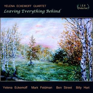 CD Yelena Eckemoff Quartet – Leaving Everything Behind