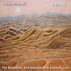 CD Yelena Eckemoff Quartet – Desert