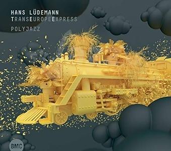 CD Hans Lüdemann TransEuropeExpress– Polyjazz