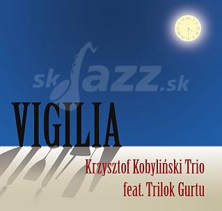 CD Krzysztof Kobyliński Trio feat. Trilok Gurtu – Vigilia