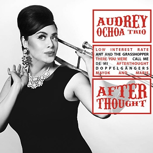 CD Audrey Ochoa Trio – Afterthought