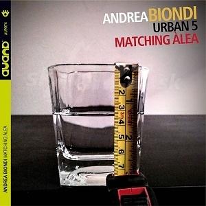 CD Andrea Biondi Urban 5 – Matching Álea